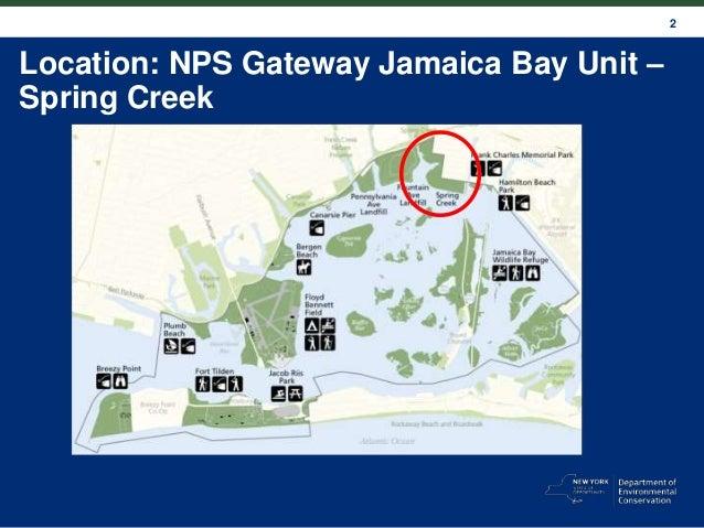 2 Location: NPS Gateway Jamaica Bay Unit – Spring Creek