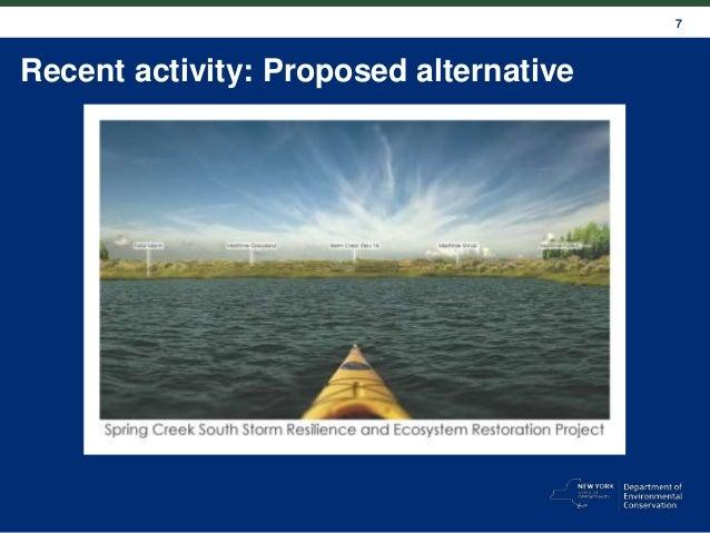 7 Recent activity: Proposed alternative