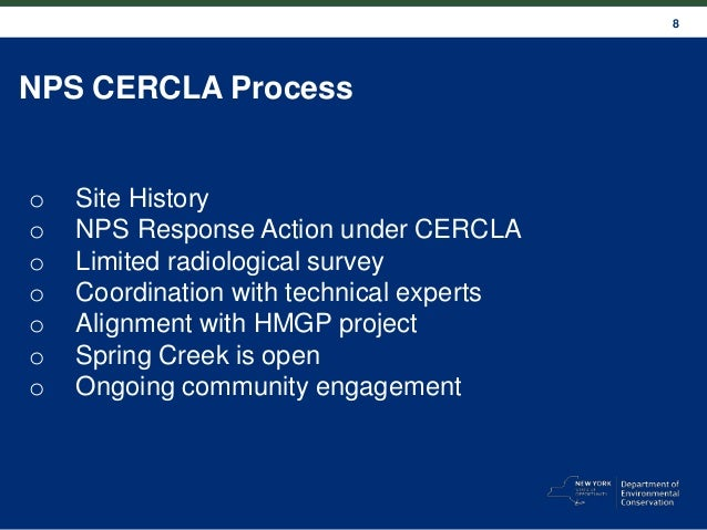 8 NPS CERCLA Process o Site History o NPS Response Action under CERCLA o Limited radiological survey o Coordination with t...