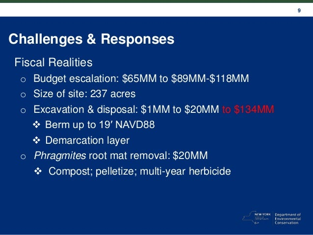 9 Challenges & Responses Fiscal Realities o Budget escalation: $65MM to $89MM-$118MM o Size of site: 237 acres o Excavatio...