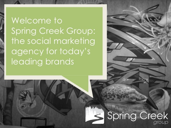 Welcome to                                                  Spring Creek Group:                                           ...
