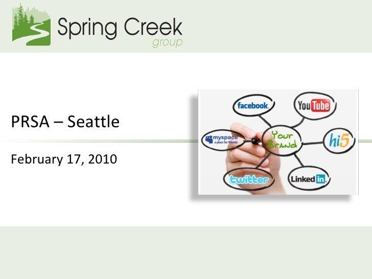 PRSA – Seattle February 17, 2010