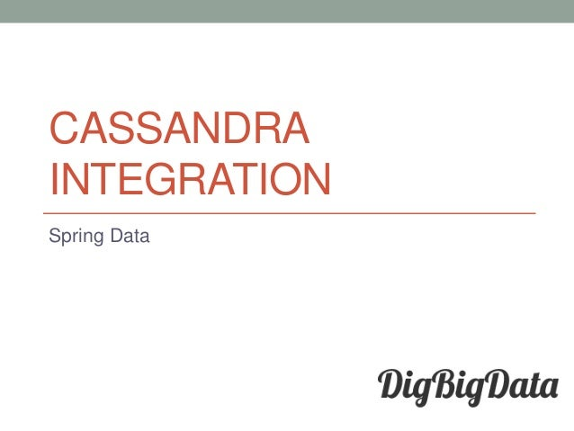 CASSANDRA INTEGRATION Spring Data