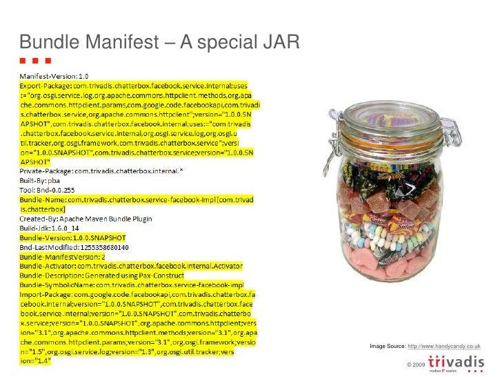Bundle Manifest – A special JAR<br />Spring Dynamic Modules - OSGi with Spring Framework<br />5<br />Image Source: http://...
