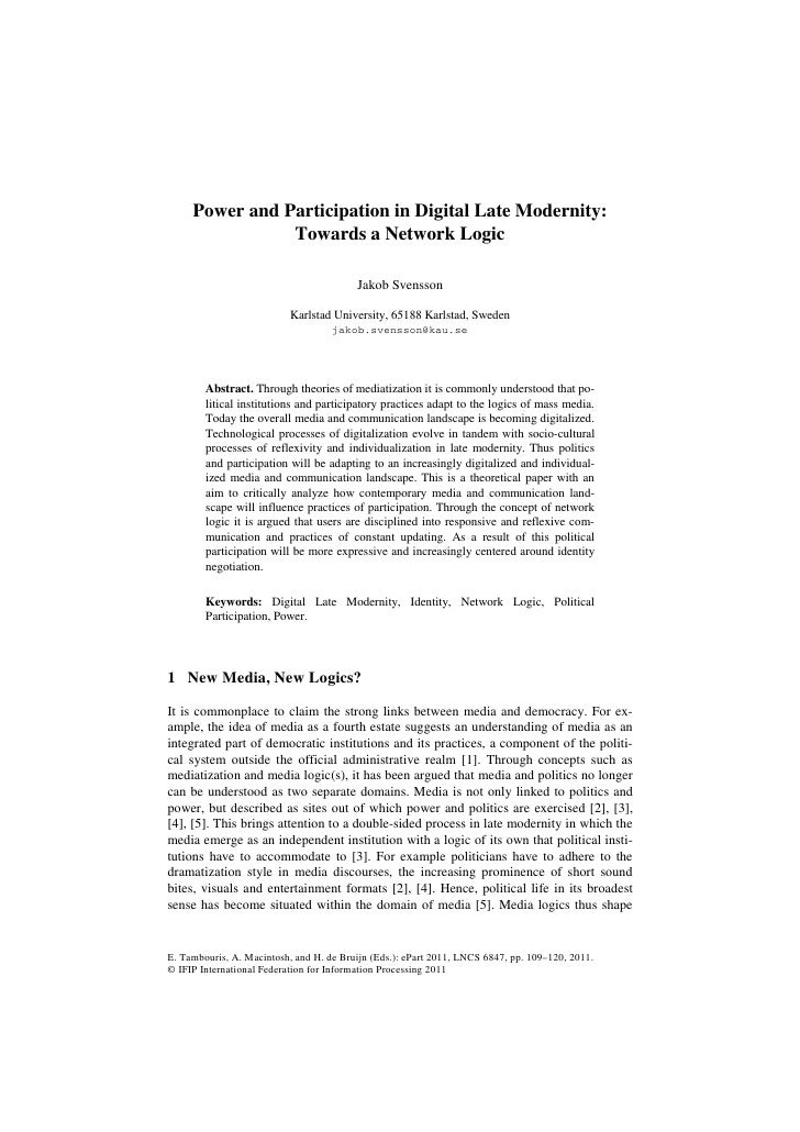 Power and Participation in Digital Late Modernity:                Towards a Network Logic                                 ...