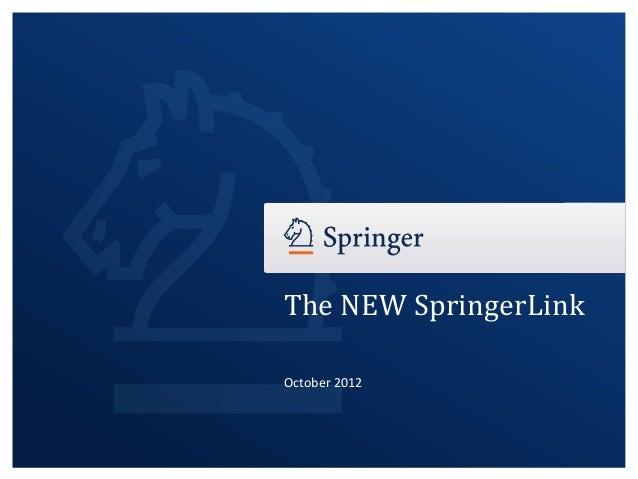 The NEW SpringerLinkOctober 2012