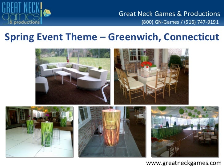 Great Neck Games & Productions                            (800) GN-Games / (516) 747-9191Spring Event Theme – Greenwich, C...