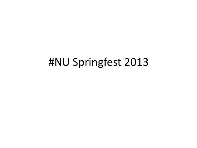 #NU Springfest 2013