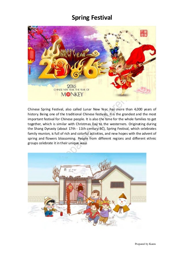 Spring Festival Prepared by Karen Chinese Spring Festival, also called Lunar New Year, has more than 4,000 years of histor...