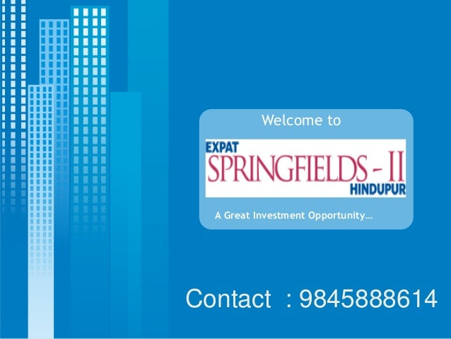 Welcome to  A Great Investment Opportunity…Contact : 9845888614
