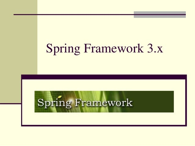 Spring Framework 3.x