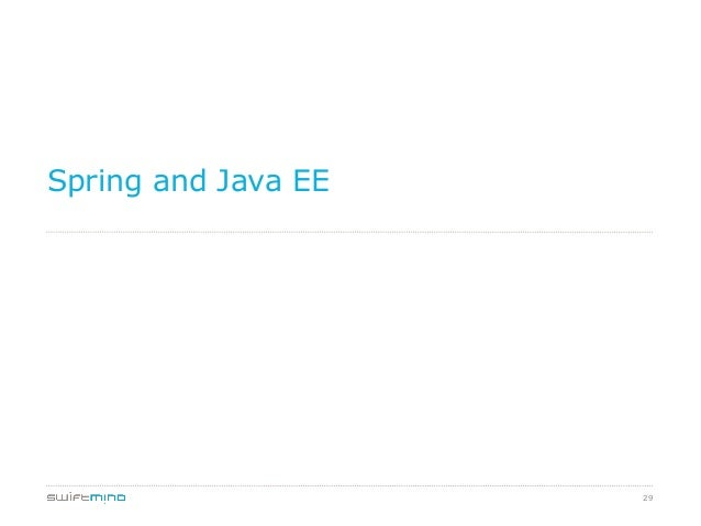 Spring and Java EE  29
