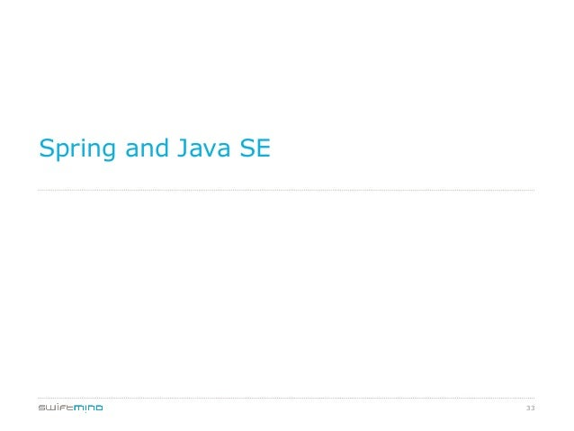 Spring and Java SE  33