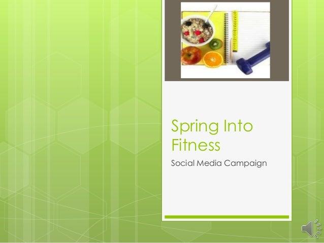 Spring IntoFitnessSocial Media Campaign