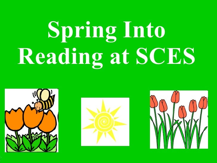 Spring Into Reading at SCES