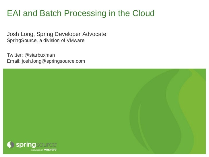 Enterprise Integration and Batch Processing on Cloud Foundry