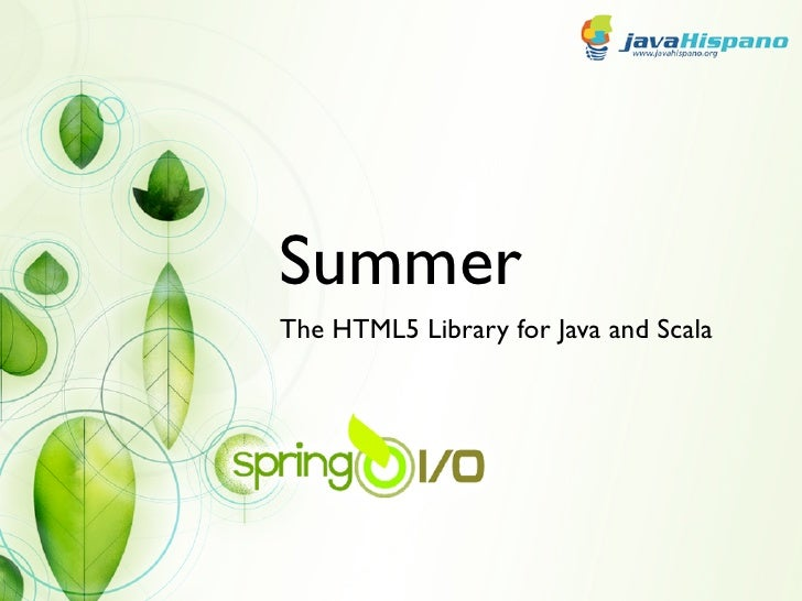 SummerThe HTML5 Library for Java and Scala