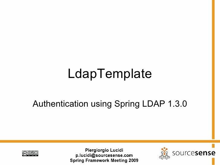 LdapTemplate / List ldaptemplate-user Archives