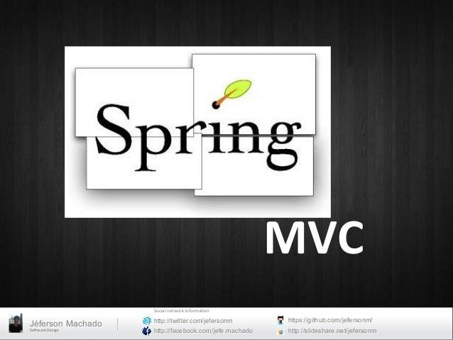 MVC                                                Social network informa0on                         http://twitte...