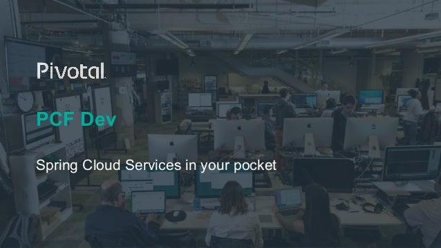 PCF Dev Spring Cloud Services in your pocket