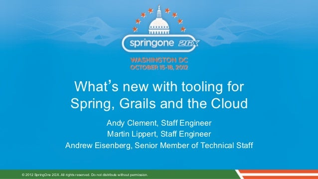 What's new with tooling for                              Spring, Grails and the Cloud                                     ...