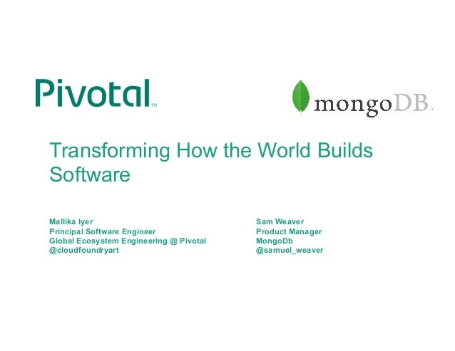 Transforming How the World Builds Software Mallika Iyer Sam Weaver Principal Software Engineer Product Manager Global Ecos...