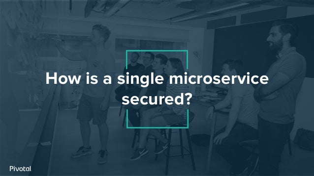 How is a single microservice secured?
