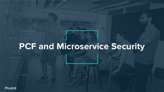 PCF and Microservice Security