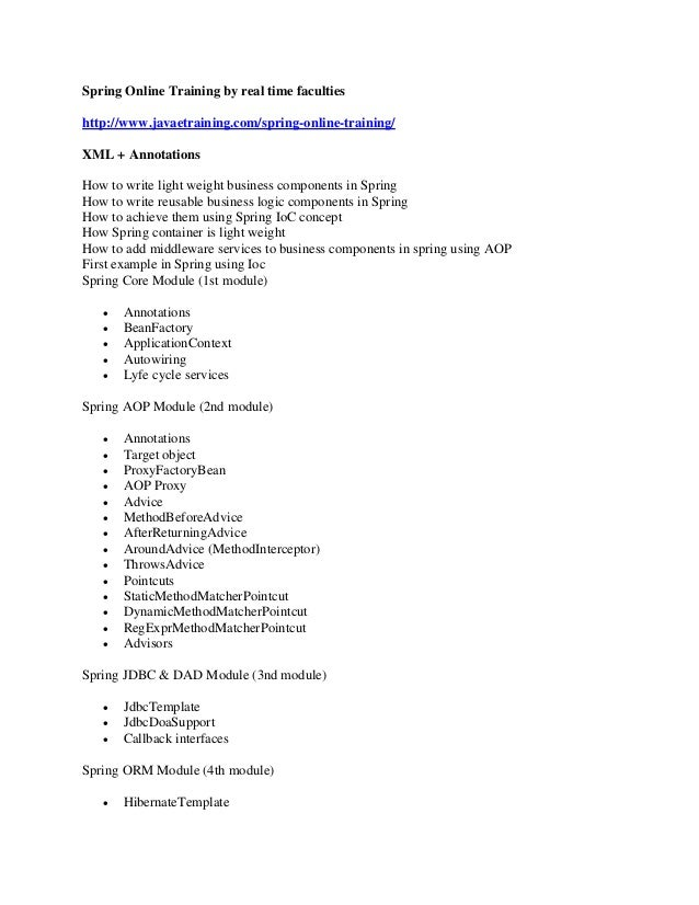 Spring Online Training by real time faculties http://www.javaetraining.com/spring-online-training/ XML + Annotations How t...