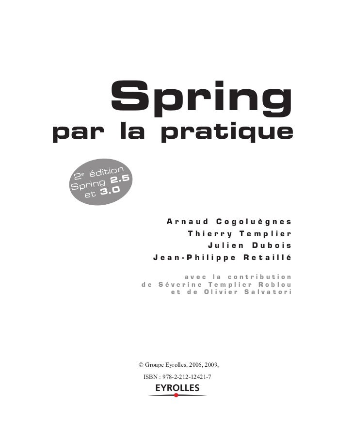 Springpar la pratique       ition 2 éd 2.5  e       g Sprin .0    et 3                         Arnaud             Cogoluèg...