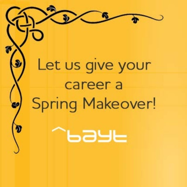 Spring Career Makeover by Bayt.com