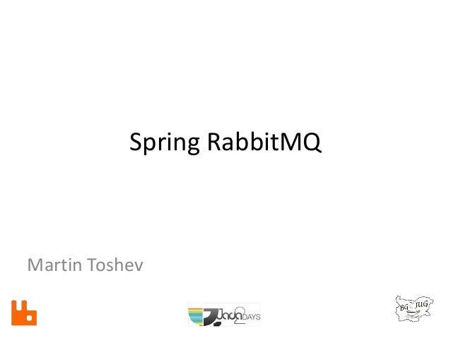 Spring RabbitMQ Martin Toshev