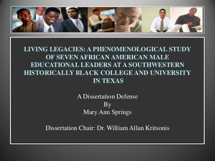 LIVING LEGACIES: A PHENOMENOLOGICAL STUDY<br />OF SEVEN AFRICAN AMERICAN MALE<br />EDUCATIONAL LEADERS AT A SOUTHWESTERN<b...