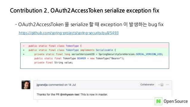 Contribution 2. OAuth2AccessToken serialize exception fix - OAuth2AccessToken 을 serialize 할 때 exception 이 발생하는 bug fix htt...