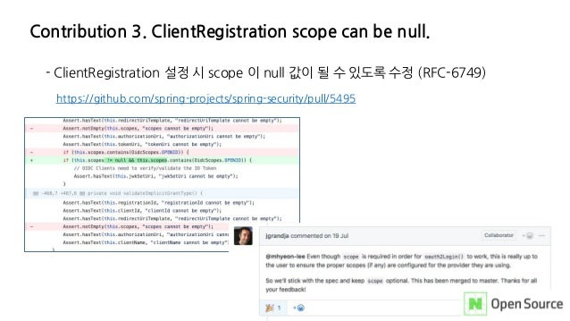 Contribution 3. ClientRegistration scope can be null. - ClientRegistration 설정 시 scope 이 null 값이 될 수 있도록 수정 (RFC-6749) http...