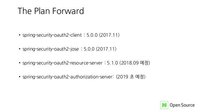 • spring-security-oauth2-client : 5.0.0 (2017.11) • spring-security-oauth2-jose : 5.0.0 (2017.11) • spring-security-oauth2...