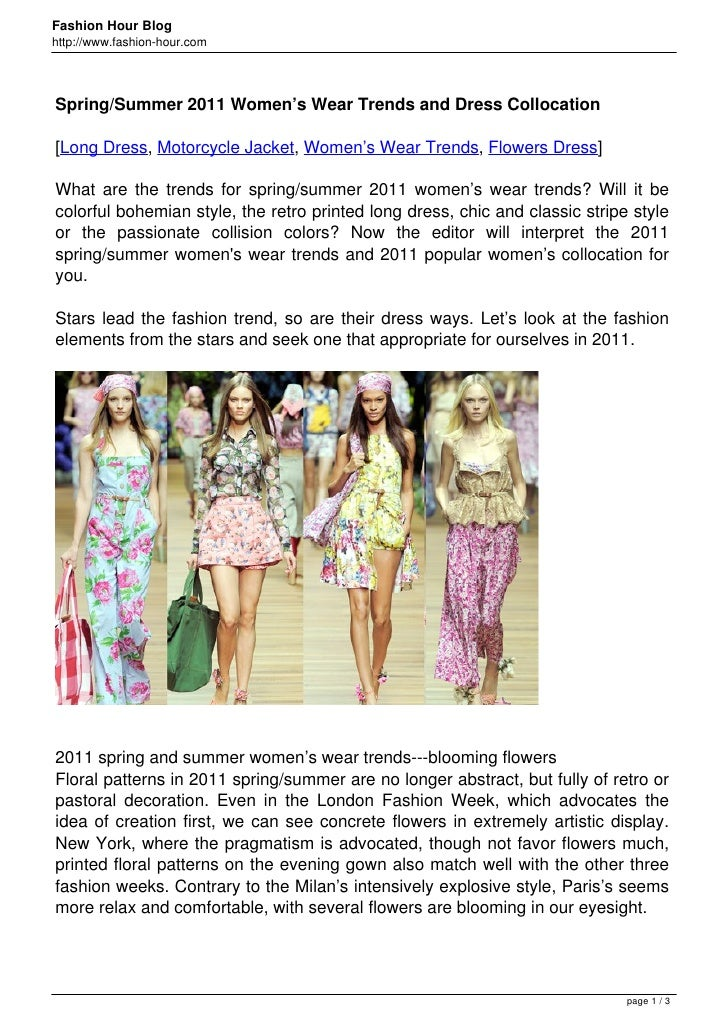Fashion Hour Bloghttp://www.fashion-hour.comSpring/Summer 2011 Women's Wear Trends and Dress Collocation[Long Dress, Motor...