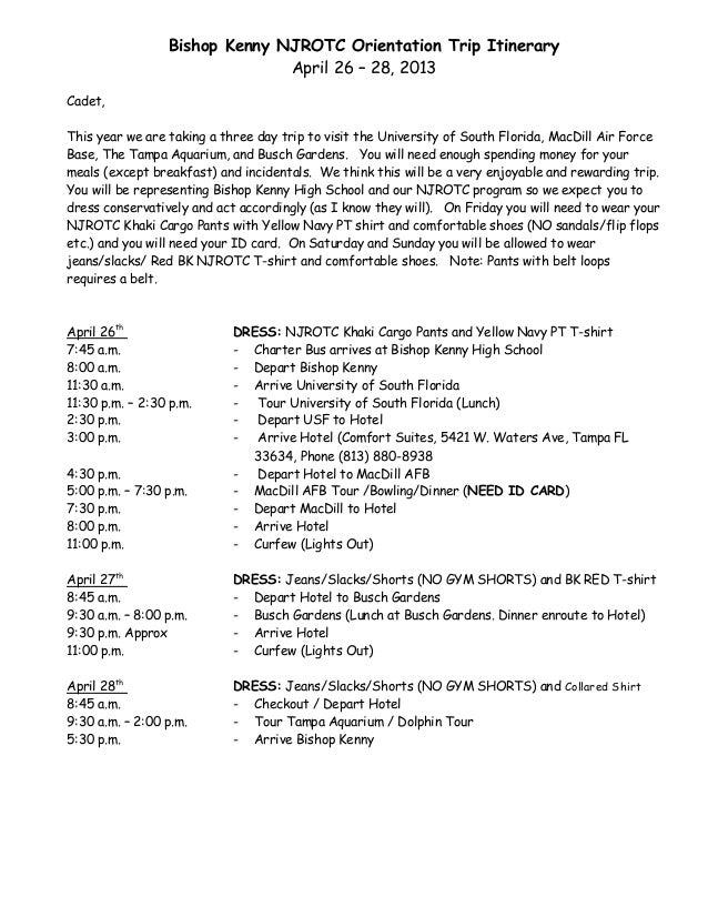 Bishop Kenny NJROTC Orientation Trip Itinerary                               April 26 – 28, 2013Cadet,This year we are tak...
