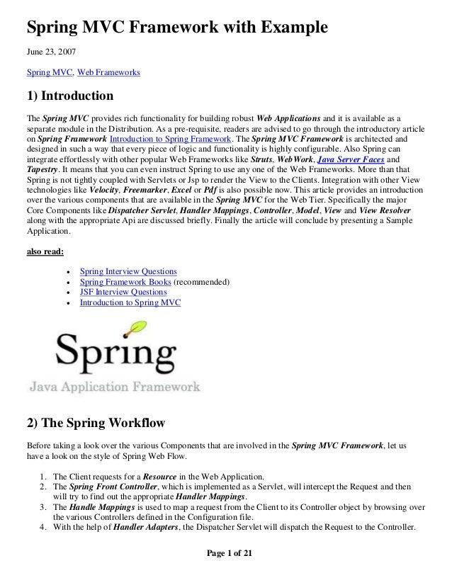 Spring MVC Framework with ExampleJune 23, 2007Spring MVC, Web Frameworks1) IntroductionThe Spring MVC provides rich functi...