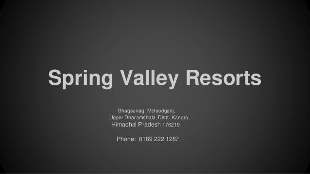 Spring valley resorts hotel in mcleodganj dharamshala spring valley resorts bhagsunag mcleodganj upper dharamshala distt kangra himachal pradesh thecheapjerseys Gallery