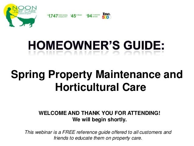 Spring Property Maintenance and Horticultural Care This webinar is a FREE reference guide offered to all customers and fri...