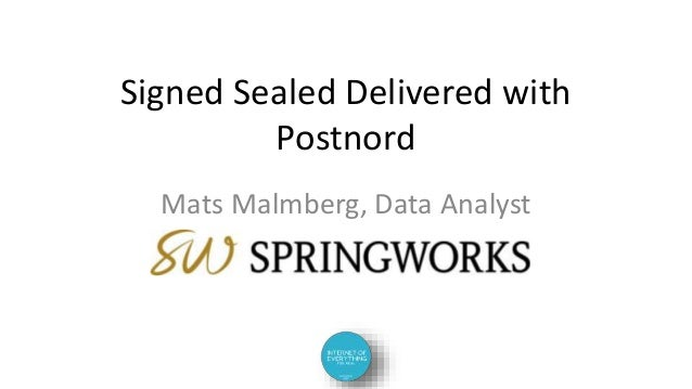 Signed Sealed Delivered with Postnord Mats Malmberg, Data Analyst