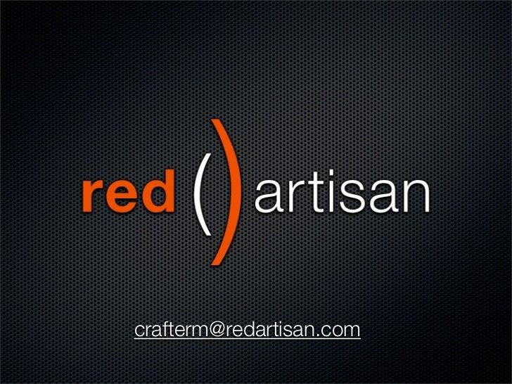 crafterm@redartisan.com
