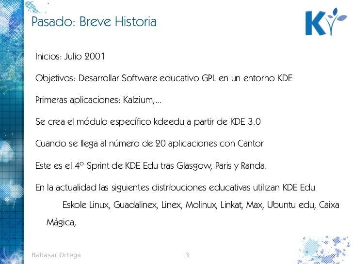 Sprint kdE edu2011-baltasar ortega Slide 3