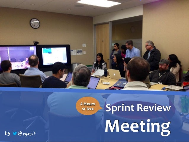 SprintReview Meeting 4 Hours or less