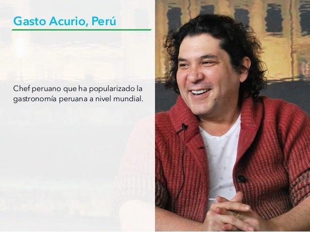 Chef peruano que ha popularizado la gastronomía peruana a nivel mundial. Gasto Acurio, Perú