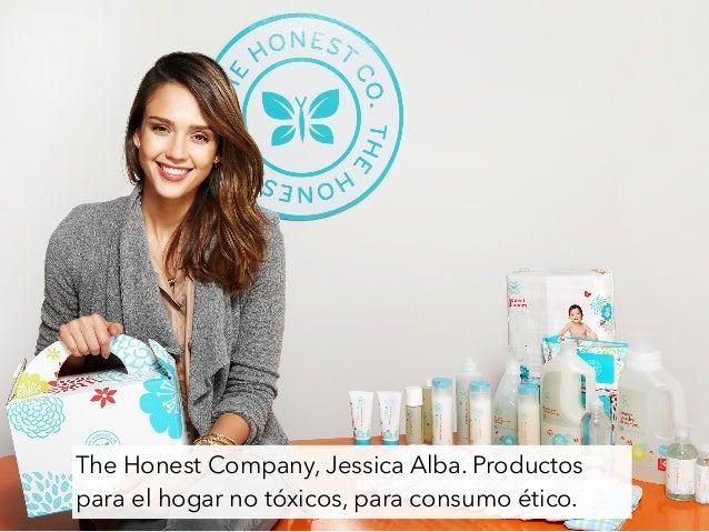 The Honest Company, Jessica Alba. Productos para el hogar no tóxicos, para consumo ético.