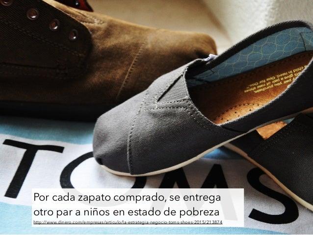 Por cada zapato comprado, se entrega otro par a niños en estado de pobreza http://www.dinero.com/empresas/articulo/la-estr...