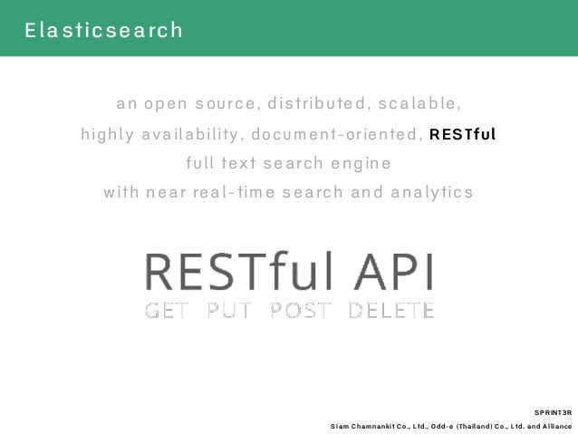 SPRINT3R Siam Chamnankit Co., Ltd., Odd-e (Thailand) Co., Ltd. and Alliance Elasticsearch an open source, distributed, sca...