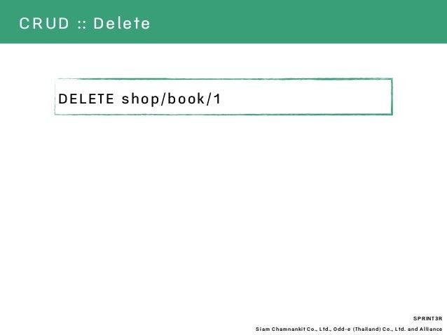 SPRINT3R Siam Chamnankit Co., Ltd., Odd-e (Thailand) Co., Ltd. and Alliance CRUD :: Delete DELETE shop/book/1